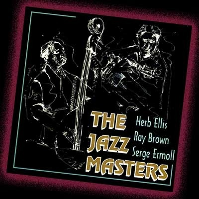 Serge Ermoll with US Jazz Greats, Herb Ellis & Ray Brown, Aim Records International release